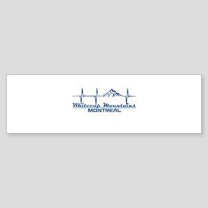 Whitecap Mountains - Montreal - W Bumper Sticker