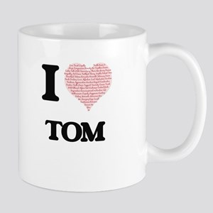 I Love Tom (Heart Made from Love words) Mugs