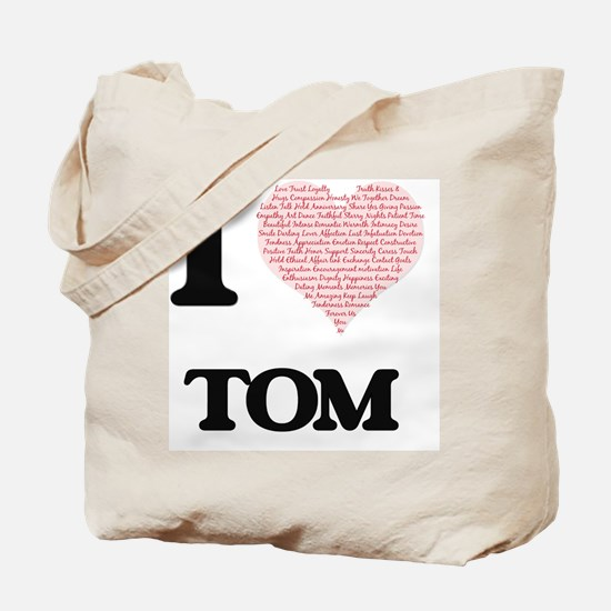 I Love Tom (Heart Made from Love words) Tote Bag