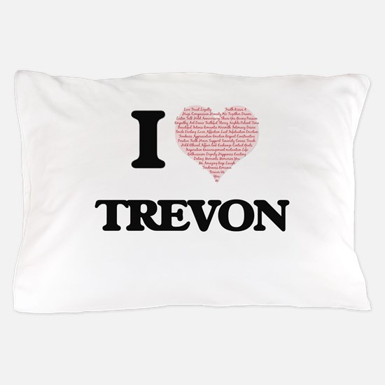 I Love Trevon (Heart Made from Love wo Pillow Case