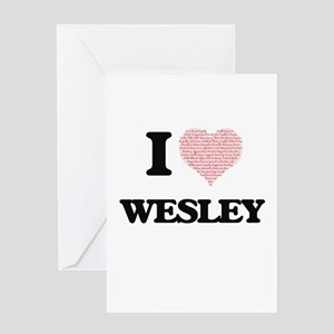 I Love Wesley (Heart Made from Love Greeting Cards
