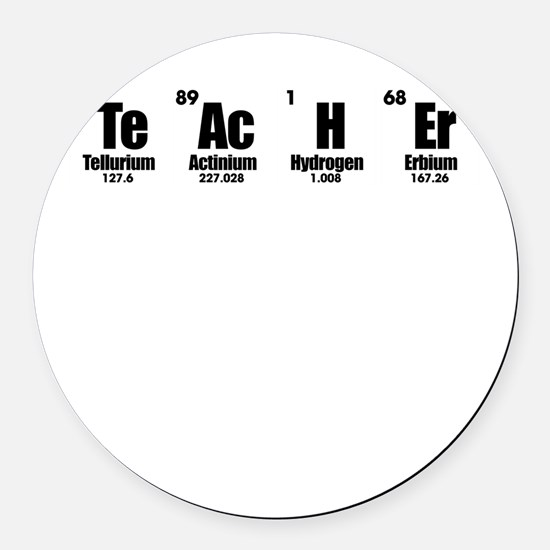 """Teacher"" in Periodic Table Style Round Car Magnet"