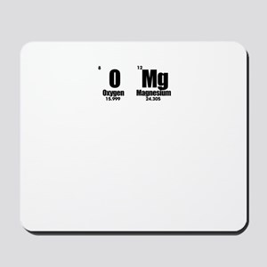 OMG Oh My God Teacher Periodic Table Sty Mousepad