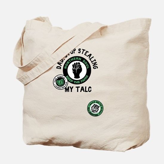 Northern Soul Dad Stop Stealing My Talc Tote Bag