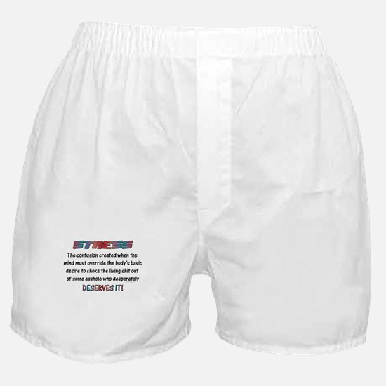 Stress Meaning Funny Quote Boxer Shorts