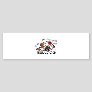Better With Bulldog Bumper Sticker