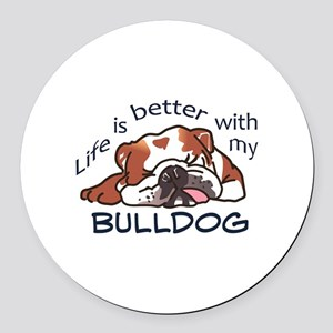 Better With Bulldog Round Car Magnet