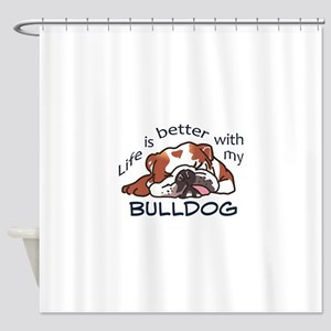Better With Bulldog Shower Curtain