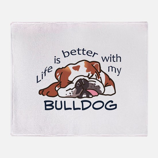 Better With Bulldog Throw Blanket