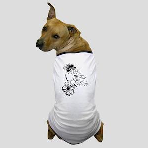 MyFairLady_type Dog T-Shirt