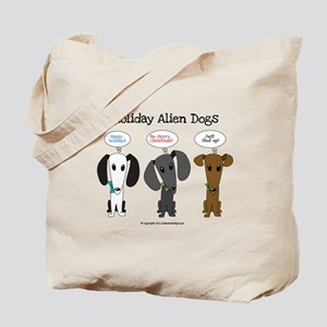 Holidays with the Aliens Tote Bag