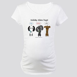 Holidays with the Aliens Maternity T-Shirt