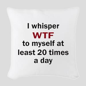 WTF Woven Throw Pillow