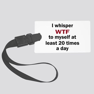 WTF Luggage Tag