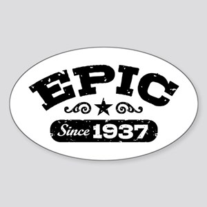 Epic Since 1937 Sticker (Oval)