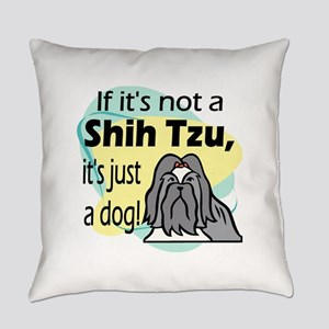 not a shih tzu black t Everyday Pillow