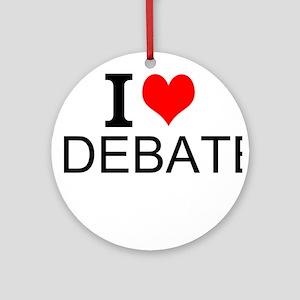 I Love Debate Round Ornament