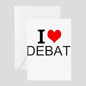 I Love Debate Greeting Cards