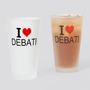 I Love Debate Drinking Glass