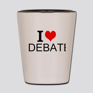 I Love Debate Shot Glass
