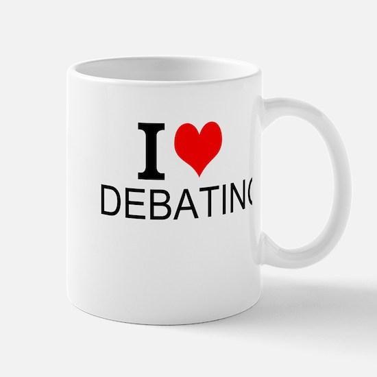 I Love Debating Mugs
