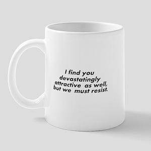Devastatingly Attractive Mug