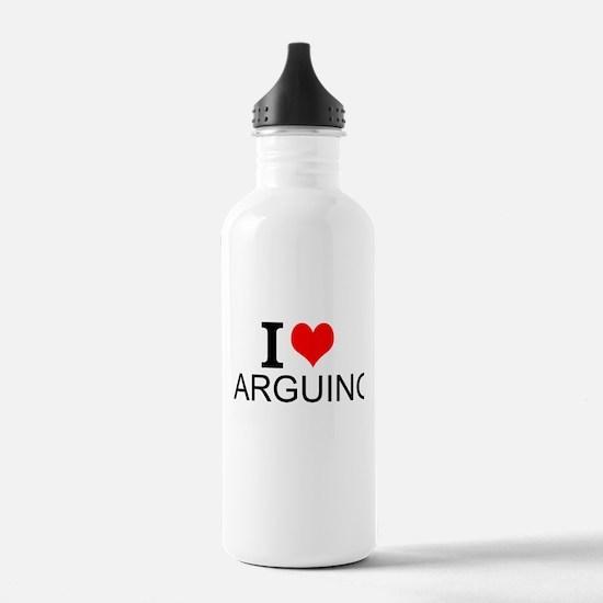 I Love Arguing Water Bottle
