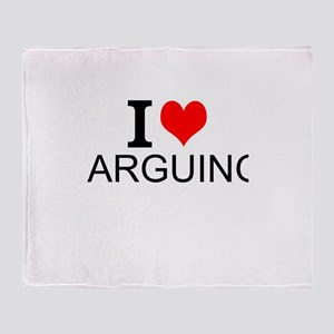 I Love Arguing Throw Blanket