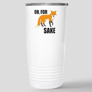Oh For Fox Sake Stainless Steel Travel Mug