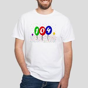 104th Birthday White T-Shirt