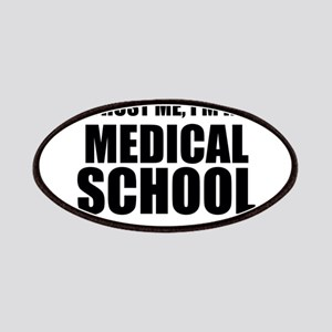 Trust Me, I'm In Medical School Patch