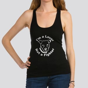 Lover, Not a Fighter Pit Bull Racerback Tank Top