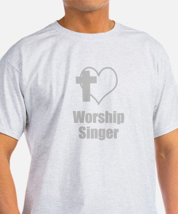 Worship Singer T-Shirt