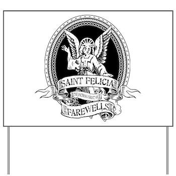 Saint Felicia Yard Sign
