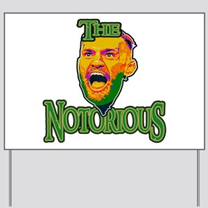 TheNotorious Yard Sign
