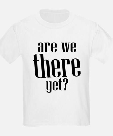 Cute Are we there yet T-Shirt