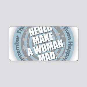 Woman Mad Aluminum License Plate