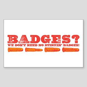 Badges? Rectangle Sticker