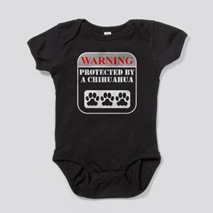 Warning Protected By A Chihuahua Baby Bodysuit
