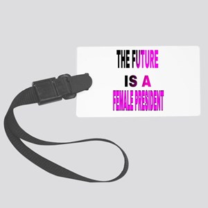 The Future Is A Large Luggage Tag