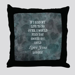 IF I HAD MY... Throw Pillow