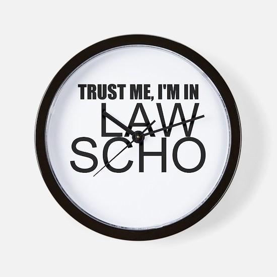 Trust Me, I'm In Law School Wall Clock