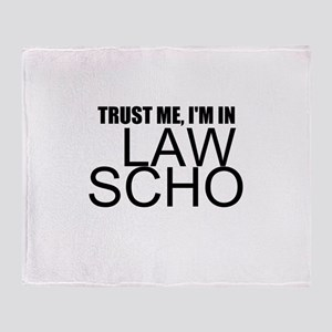 Trust Me, I'm In Law School Throw Blanket