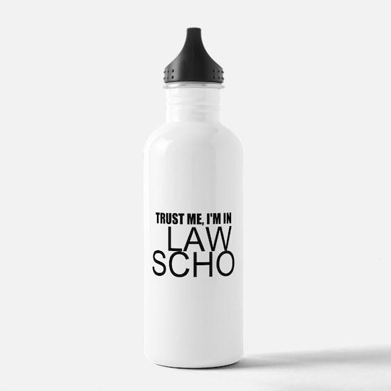 Trust Me, I'm In Law School Water Bottle