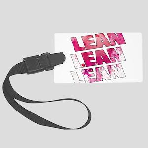 Lean lean lean Large Luggage Tag