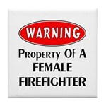 Female Firefighter Property Tile Coaster