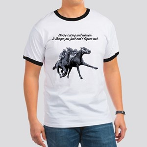 Horse racing and women. Ringer T