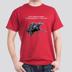 Horse racing and women. Dark T-Shirt