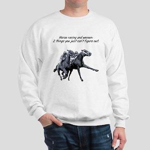 Horse racing and women. Sweatshirt