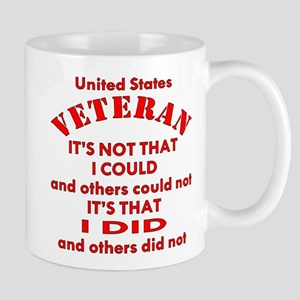 US Vet I Did Because Mug